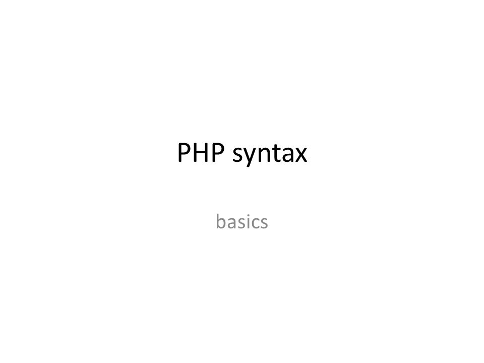 PHP syntax basics
