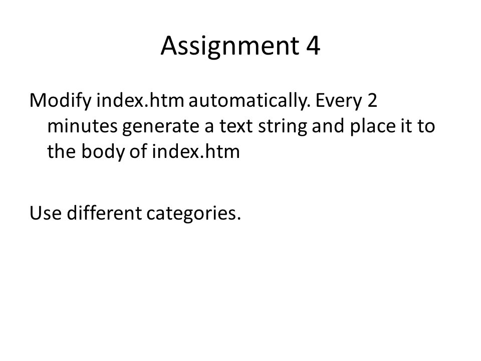 Assignment 4 Modify index.htm automatically.