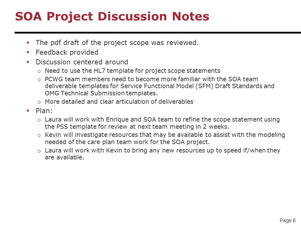 Page 6 SOA Project Discussion Notes  The pdf draft of the project scope was reviewed.