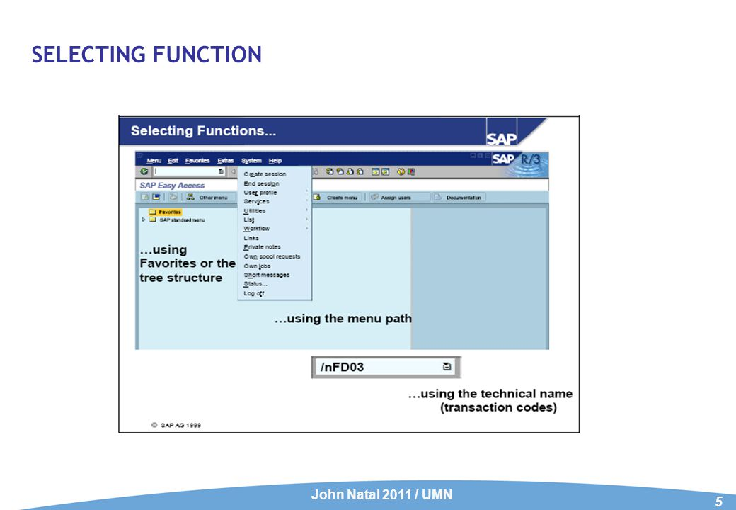 SELECTING FUNCTION John Natal 2011 / UMN 5