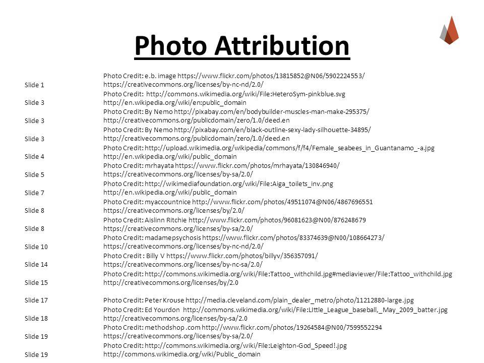 Photo Attribution Slide 1 Photo Credit: e.b.