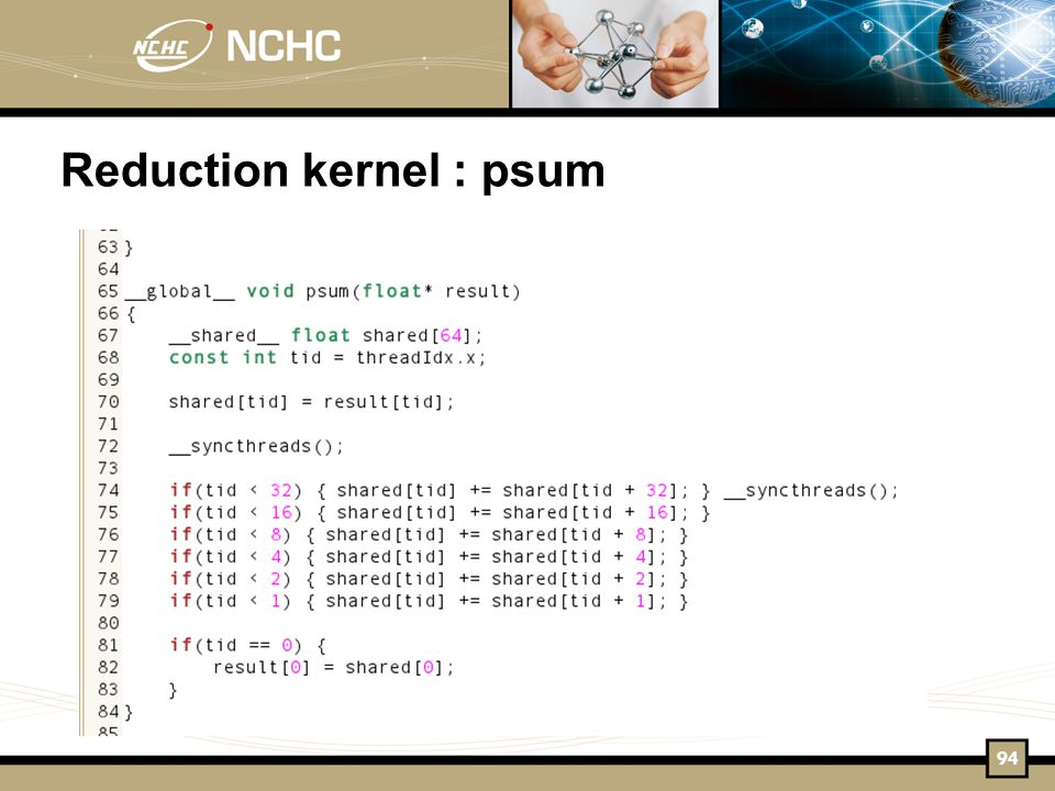 Reduction kernel : psum 94