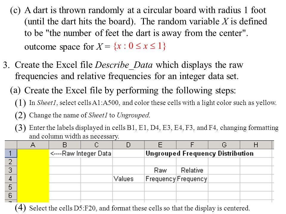 (5) (6) Select the cells D5:D20.