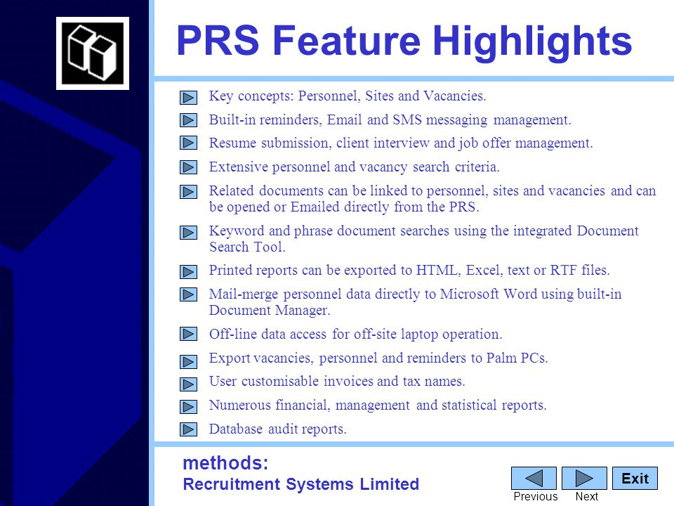 methods: Recruitment Systems Limited PRS Feature Highlights Exit PreviousNext Key concepts: Personnel, Sites and Vacancies.