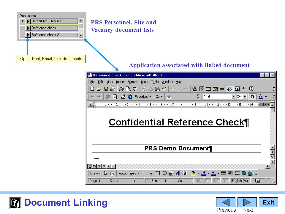 Document Linking PRS Personnel, Site and Vacancy document lists Application associated with linked document Exit PreviousNext Open, Print, Email, Link documents