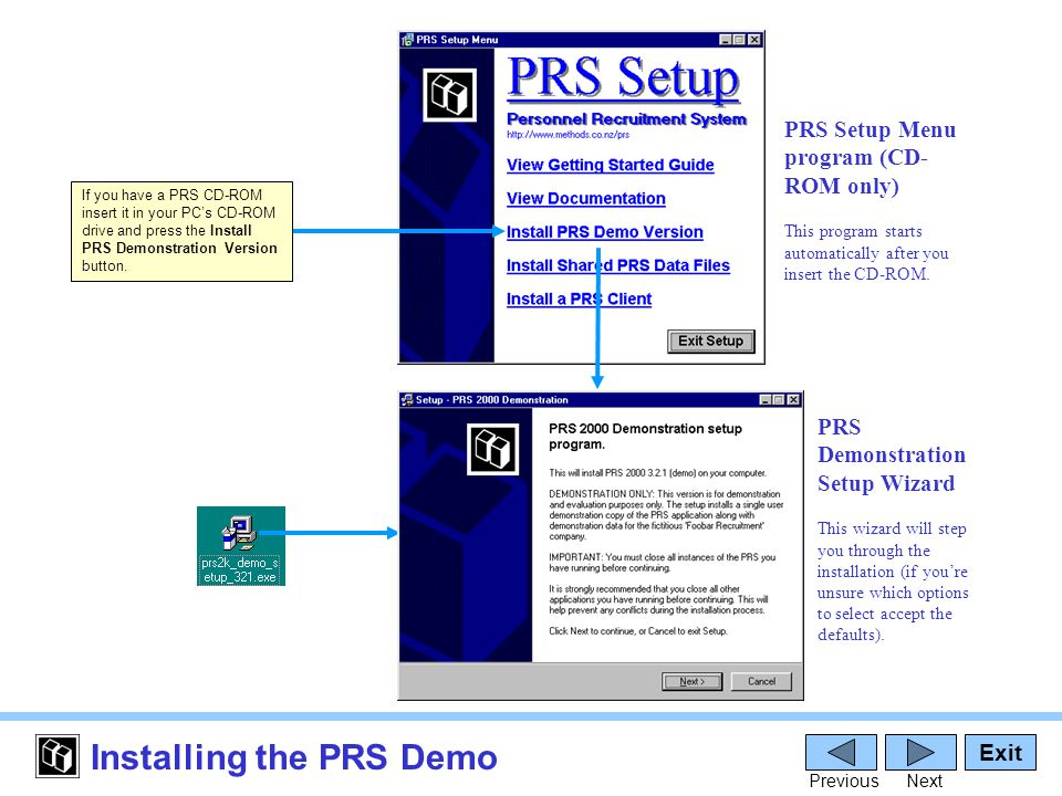 Starting the PRS Double-click the PRS icon on the Windows desktop (installed by the PRS setup program).