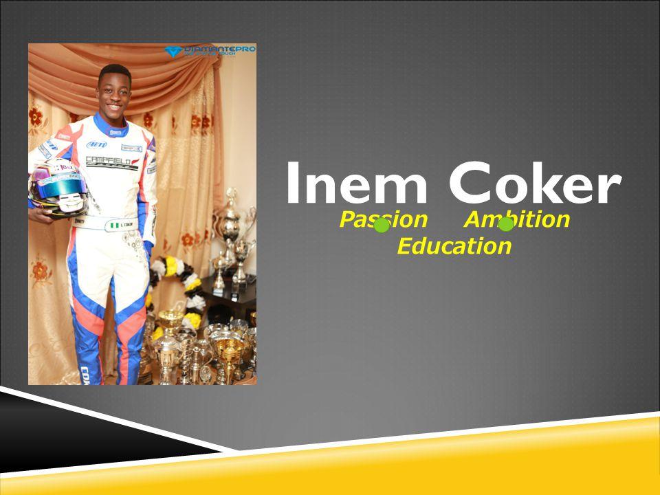 Inem Coker Passion Ambition Education