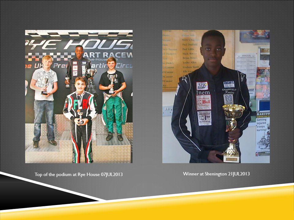 Top of the podium at Rye House 07JUL2013 Winner at Shenington 21JUL2013