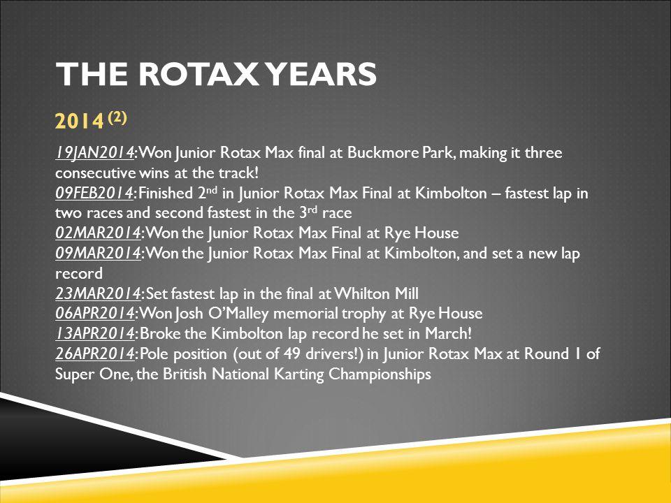 19JAN2014: Won Junior Rotax Max final at Buckmore Park, making it three consecutive wins at the track.