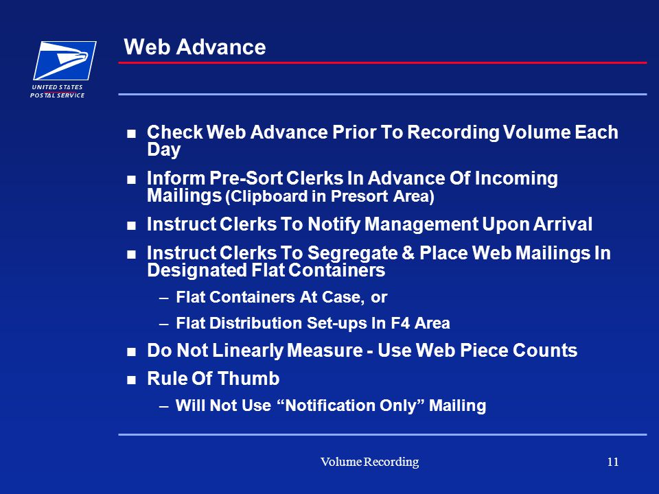 Volume Recording11 Web Advance Check Web Advance Prior To Recording Volume Each Day Inform Pre-Sort Clerks In Advance Of Incoming Mailings (Clipboard
