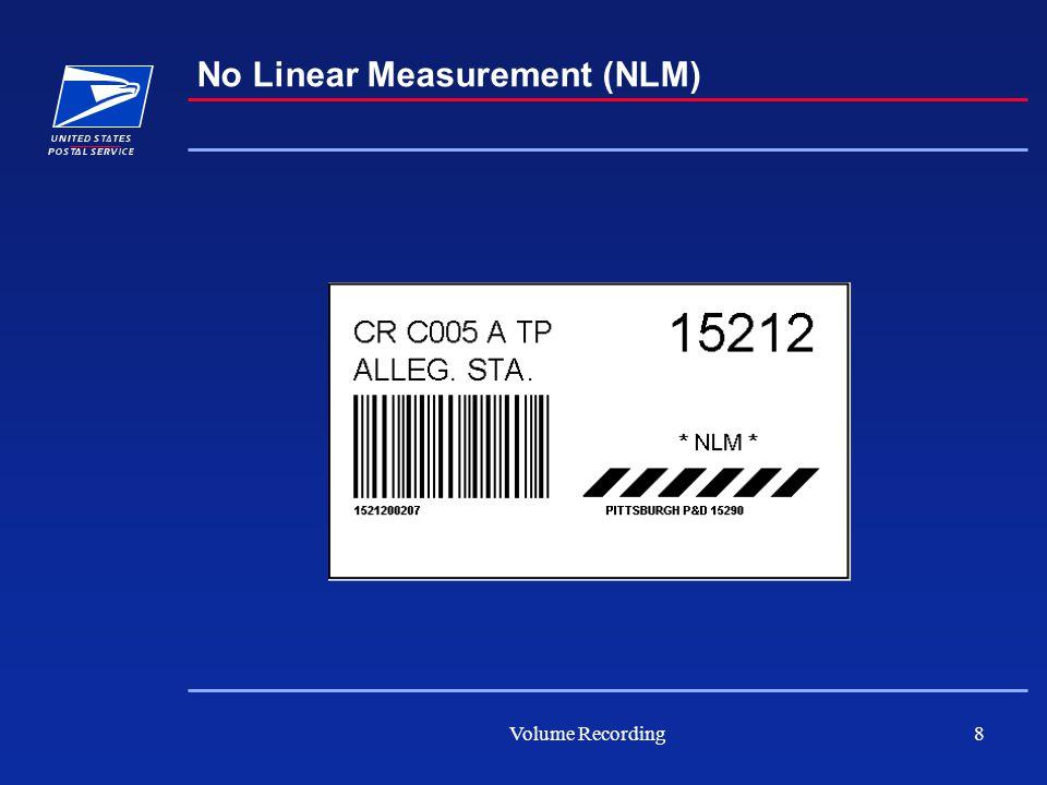 Volume Recording8 No Linear Measurement (NLM)