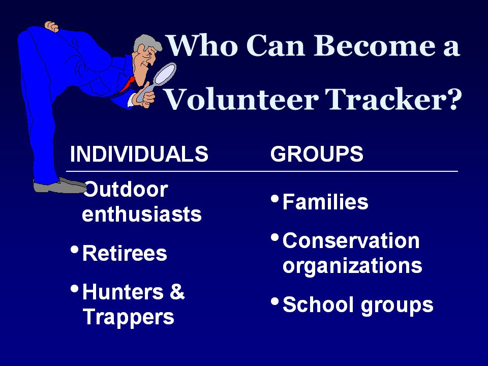 Who Can Become a Volunteer Tracker