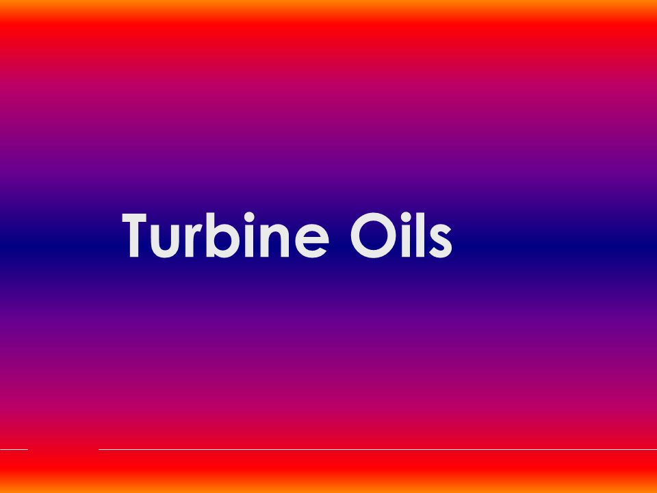 Turbinol Grades Premium Quality Turbine Oils Meets/Exceeds:  IS : 1012 – 1987 (Re-affirmed 1993), BS: 489 – 1983, Siemens TLV 9013 04  Excellent Thermal & Oxidation Stability  Excellent Demulsibility & Anti Foam Characteristics  Very Good Rust & Corrosion Protection Approved by all Major Turbine manufacturers viz.