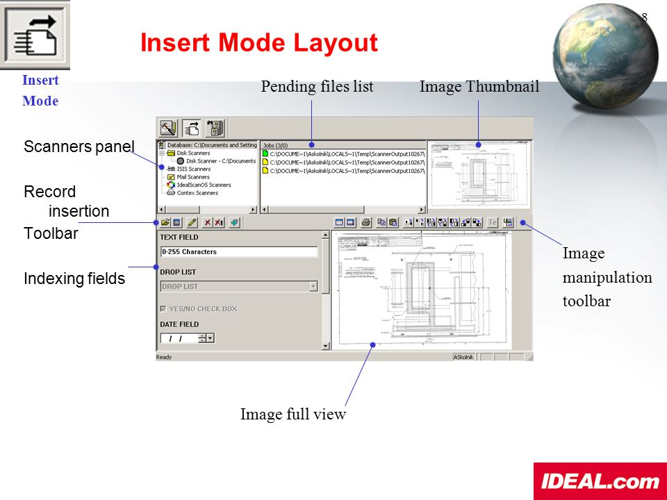 Insert Mode Layout Scanners panel Record insertion Toolbar Indexing fields Pending files list Image Thumbnail Image manipulation toolbar Image full vi