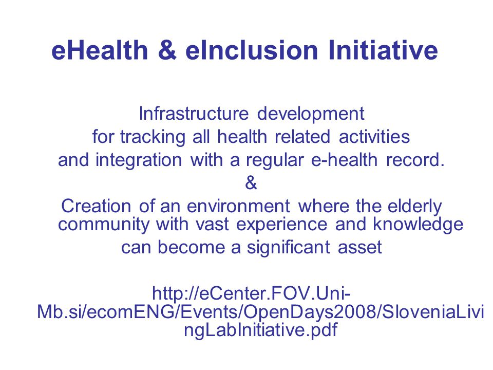 eHealth & eInclusion Initiative Infrastructure development for tracking all health related activities and integration with a regular e-health record.