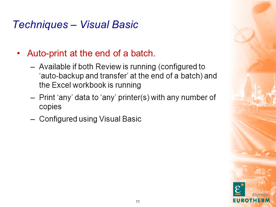 11 Techniques – Visual Basic Auto-print at the end of a batch.