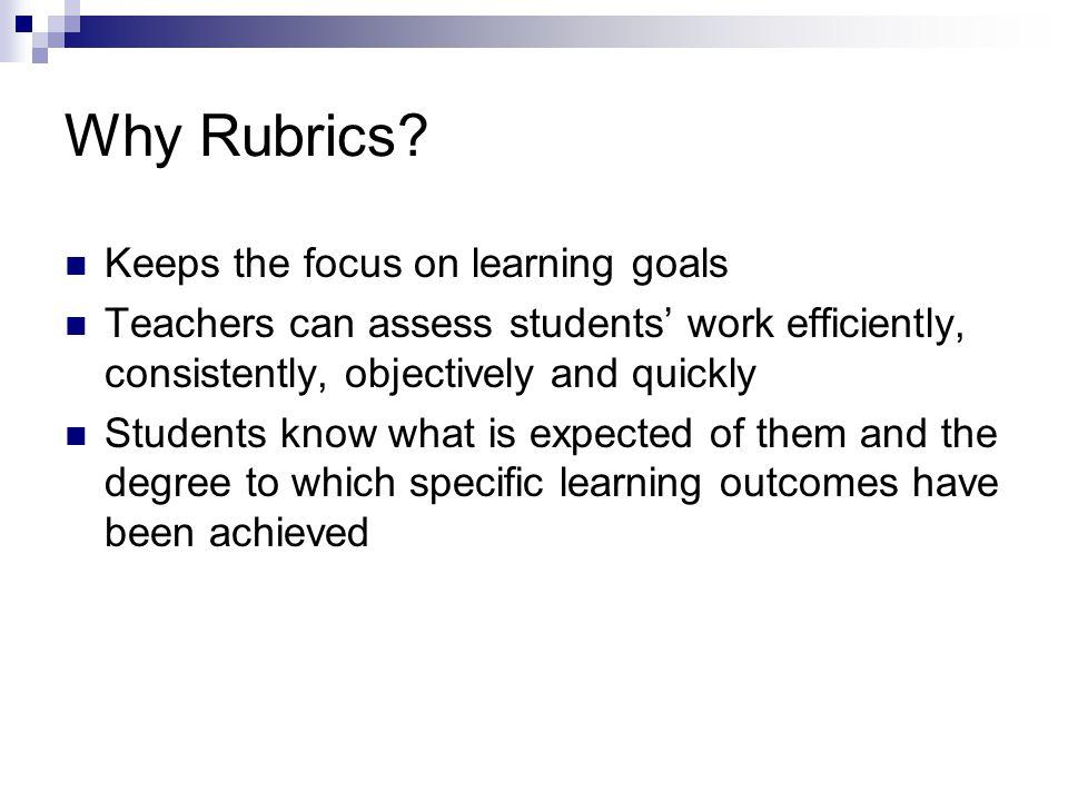 Why Rubrics.