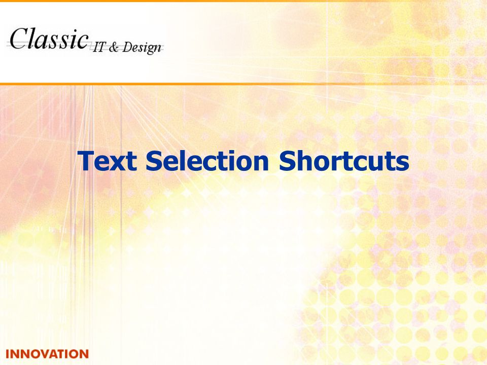 Text Selection Shortcuts