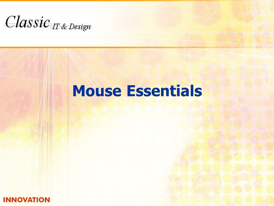 Mouse Essentials