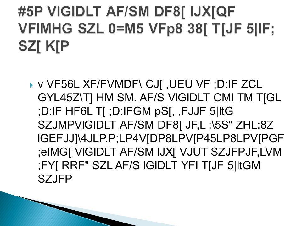  v VF56L XF/FVMDF\ CJ[,UEU VF ;D:IF ZCL GYL45Z\T] HM SM.