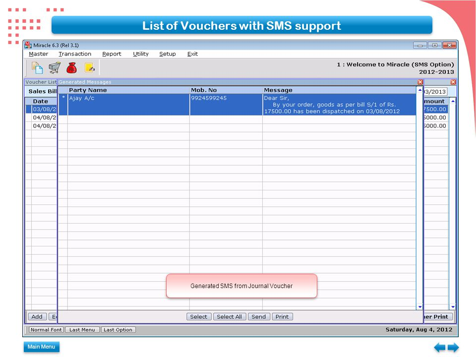 Main Menu List of Vouchers with SMS support Generated SMS from Journal Voucher