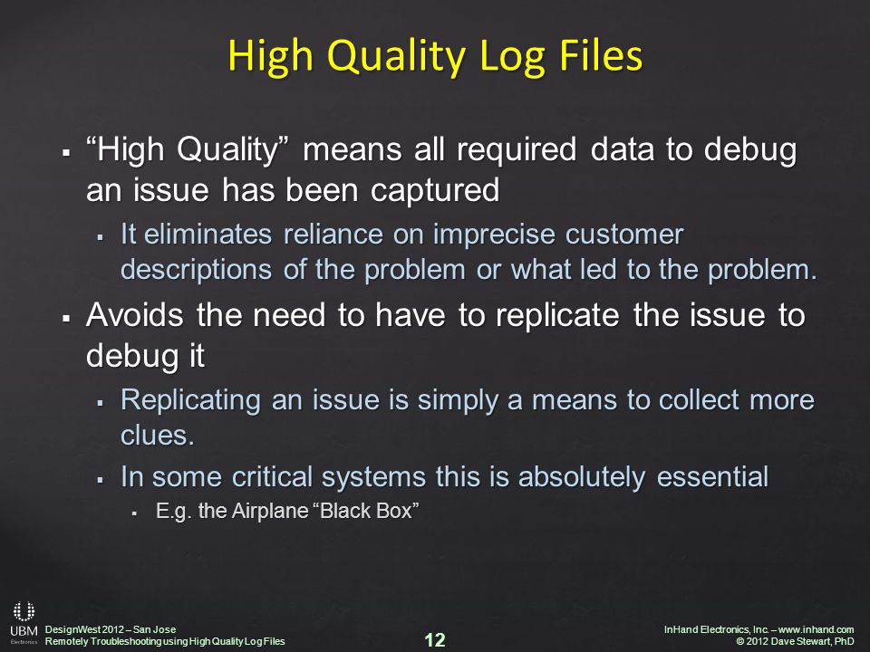DesignWest 2012 – San Jose Remotely Troubleshooting using High Quality Log Files InHand Electronics, Inc.
