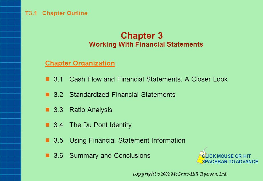T3.1 Chapter Outline Chapter 3 Working With Financial Statements Chapter Organization 3.1Cash Flow and Financial Statements: A Closer Look 3.2Standard