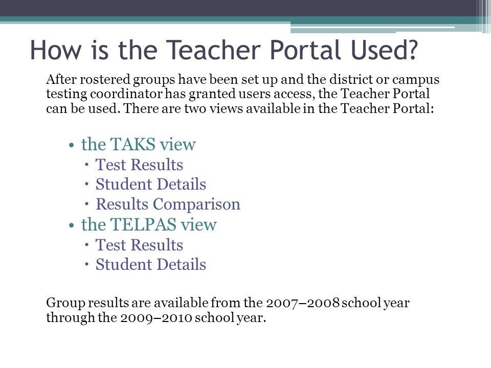 How is the Teacher Portal Used.