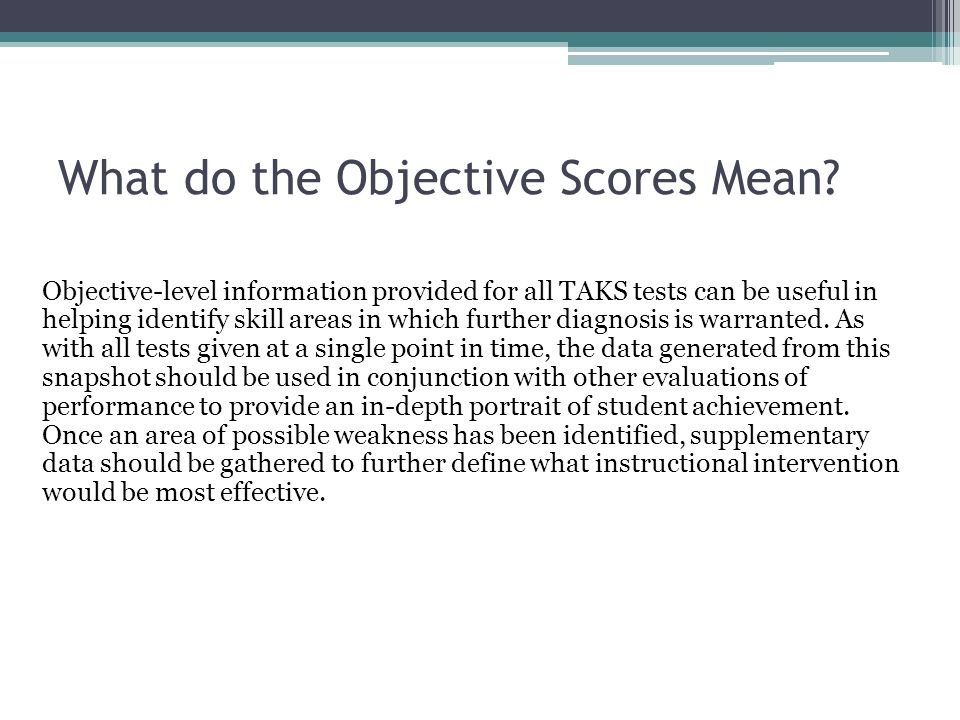 What do the Objective Scores Mean.