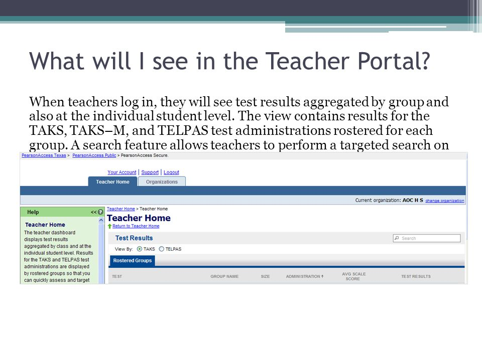 What will I see in the Teacher Portal? When teachers log in, they will see test results aggregated by group and also at the individual student level.