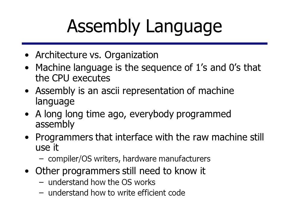 Assembly Language Architecture vs.