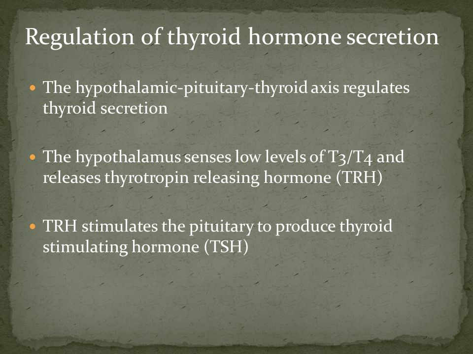 TSH stimulates the thyroid to produce T3/T4 until levels return to normal T3/T4 exert negative feedback control on the hypothalamus and pituitary Controlling the release of both TRH and TSH Regulation of thyroid hormone secretion