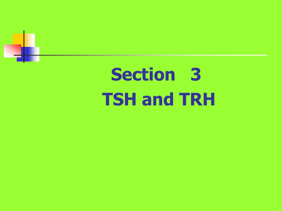 Section 3 TSH and TRH