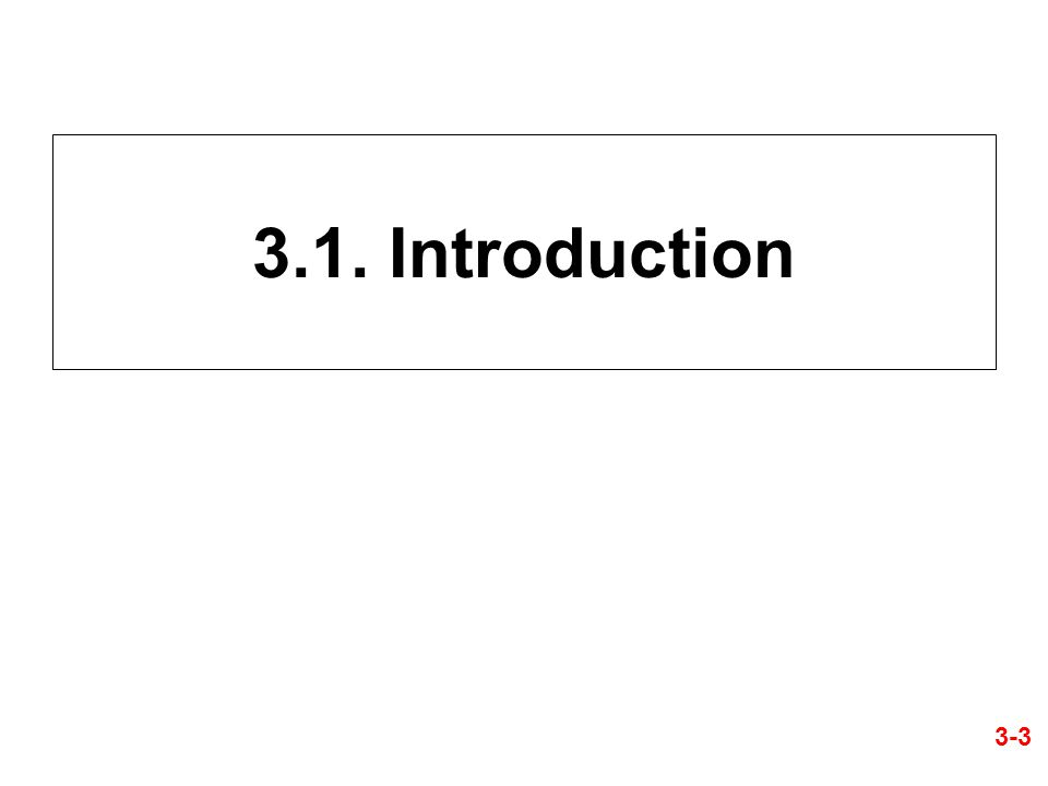 3.1. Introduction 3-3
