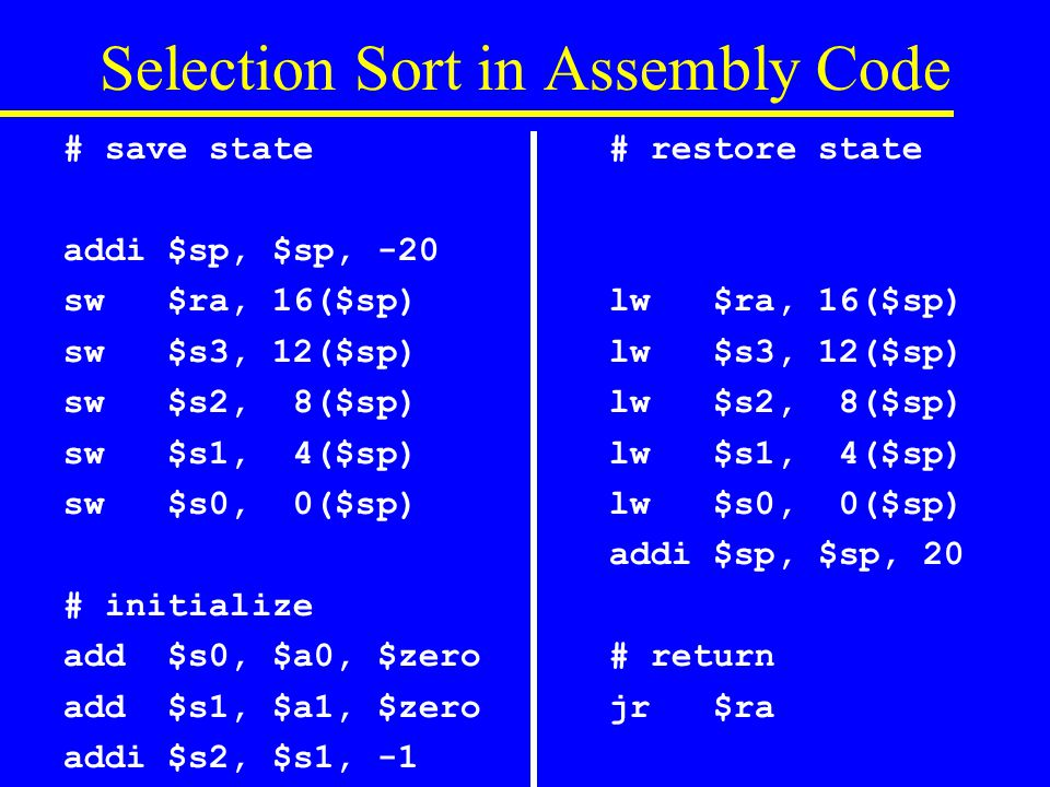 Assemble / Link / Load / Run Assemble –translates assembly code to object code (machine lang) pseudo instructions are replaced by actual machine instructions e.g.