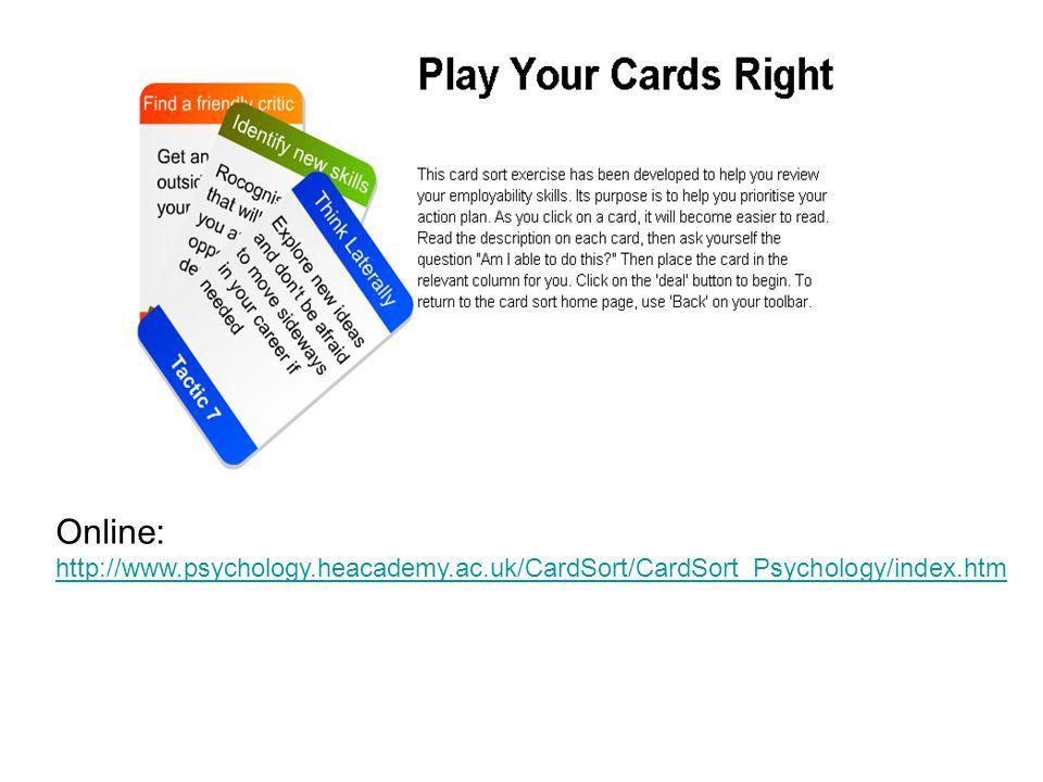 Online: http://www.psychology.heacademy.ac.uk/CardSort/CardSort_Psychology/index.htm