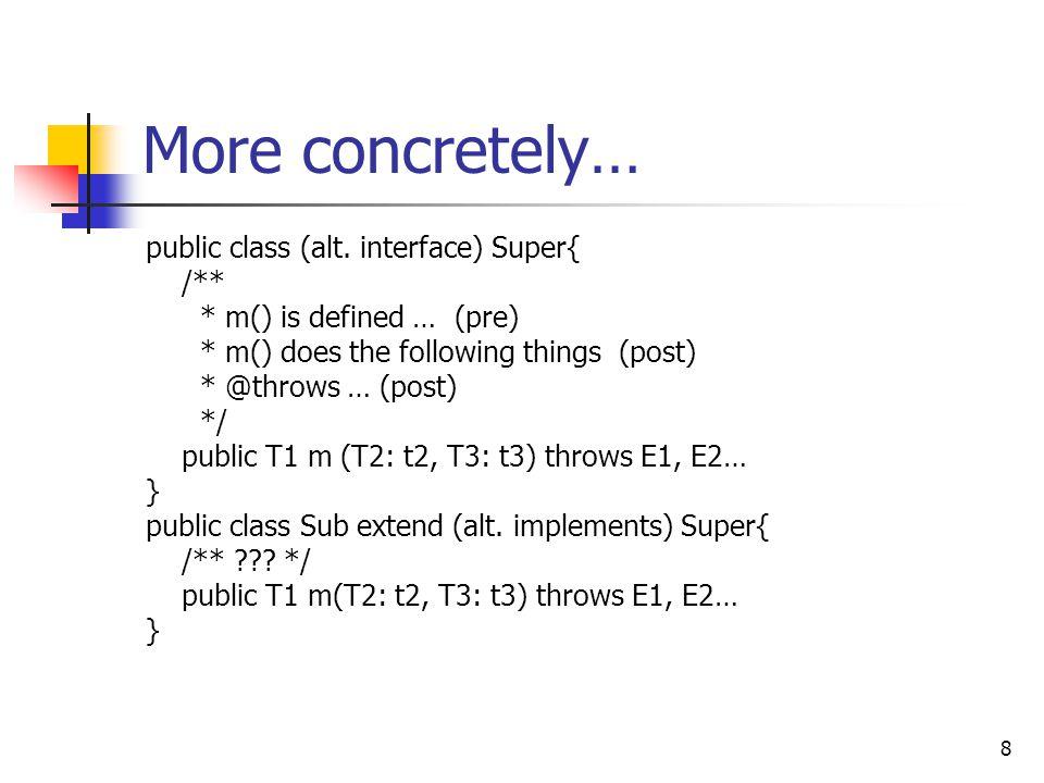 8 More concretely… public class (alt.