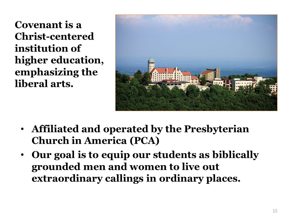 Covenant started in 1955 in Pasadena, CA for one year, before moving to St.
