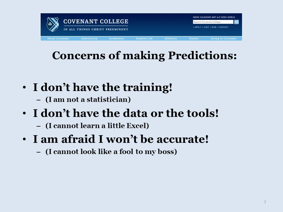Concerns of making Predictions: I don't have the training.
