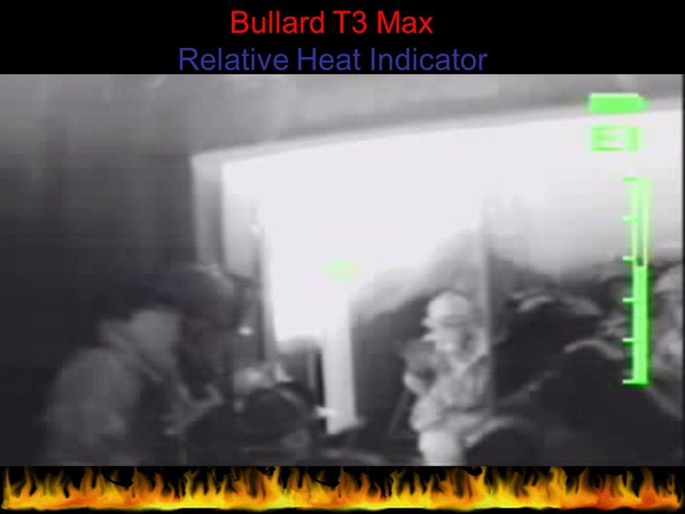 Bullard T3 Max Relative Heat Indicator