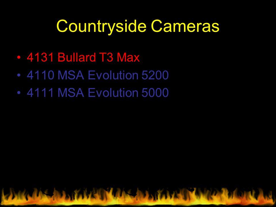 Countryside Cameras 4131 Bullard T3 Max 4110 MSA Evolution 5200 4111 MSA Evolution 5000