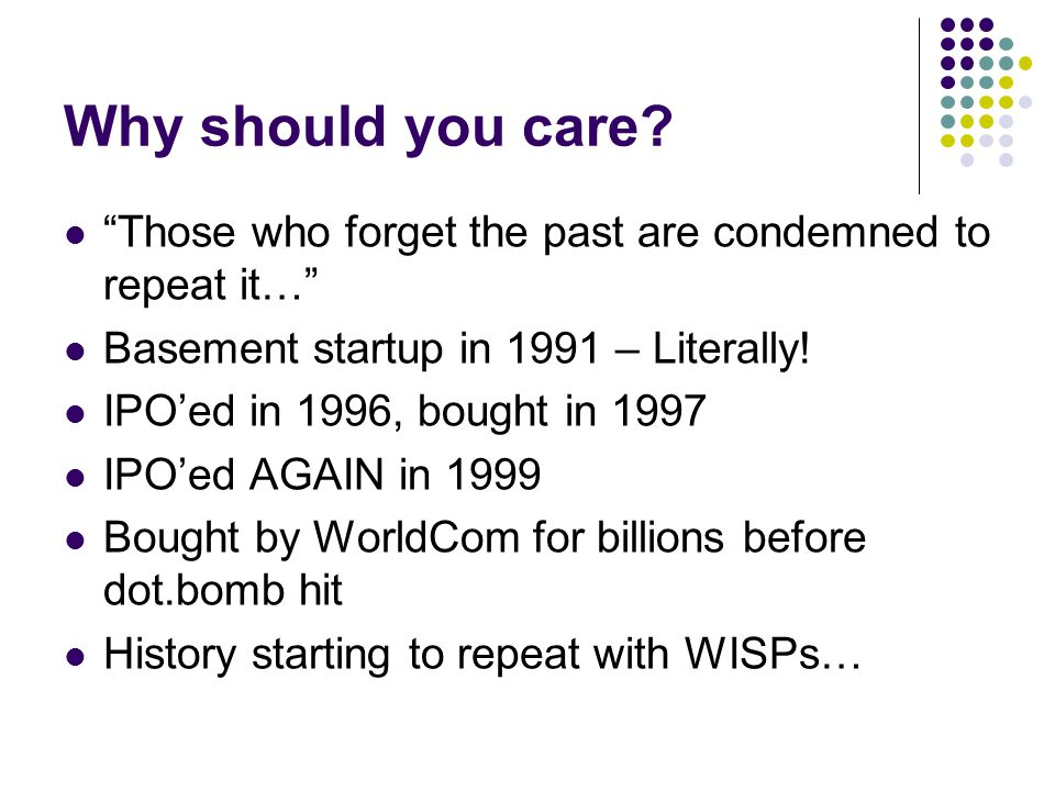 Why should you care.