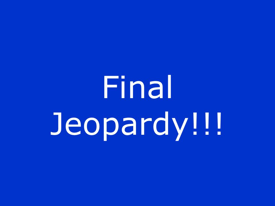 Final Jeopardy!!!