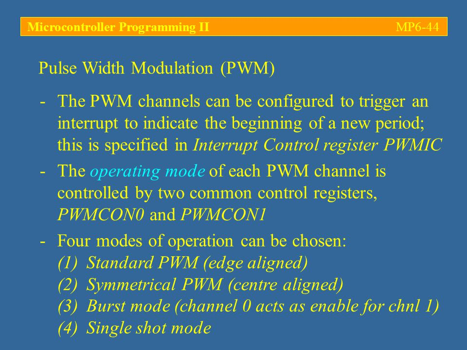 -The PWM channels can be configured to trigger an interrupt to indicate the beginning of a new period; this is specified in Interrupt Control register