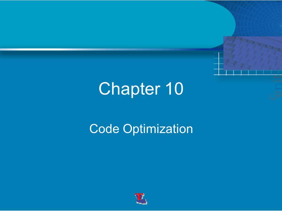 Chapter 10 Code Optimization
