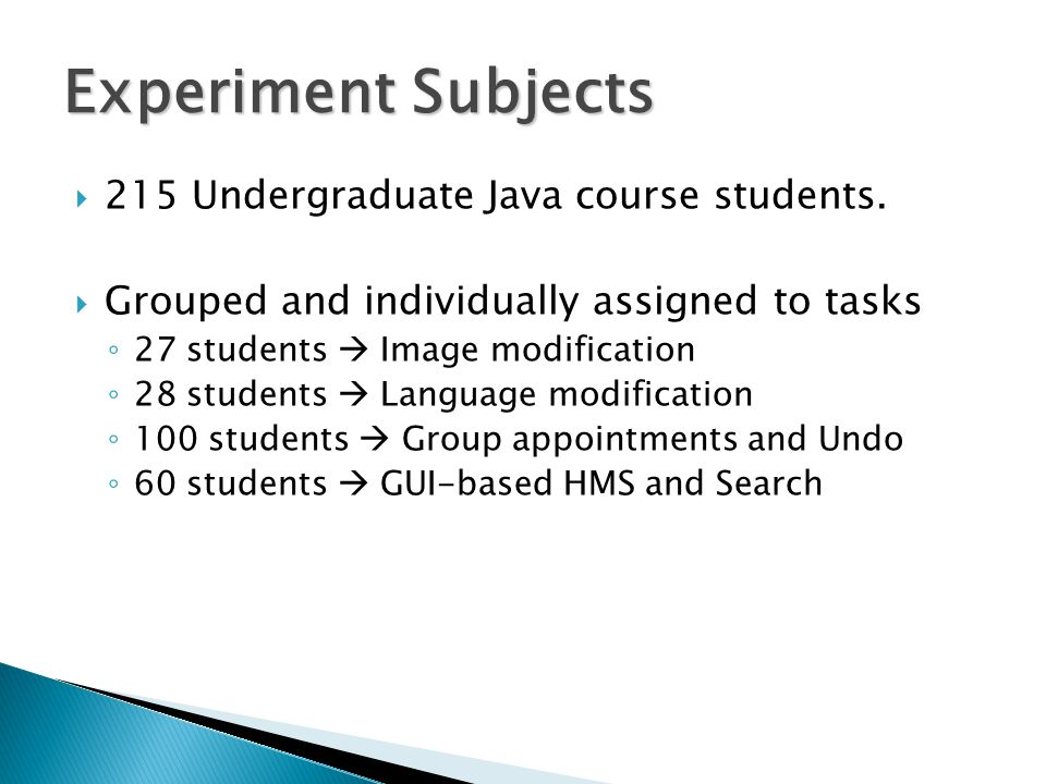  215 Undergraduate Java course students.