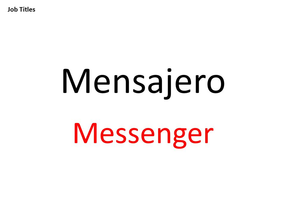 Job Titles Mensajero Messenger