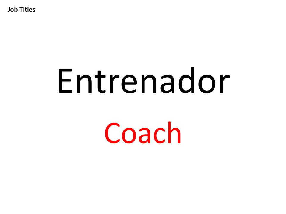 Job Titles Entrenador Coach