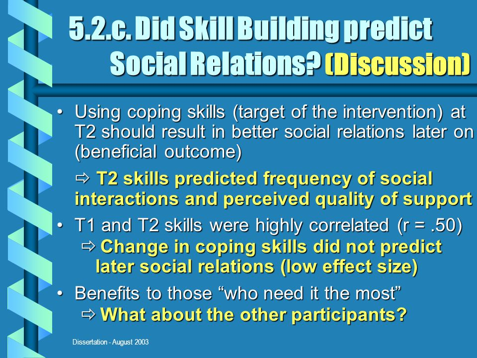 Dissertation - August 2003 5.2.c. Did Skill Building predict Social Relations.