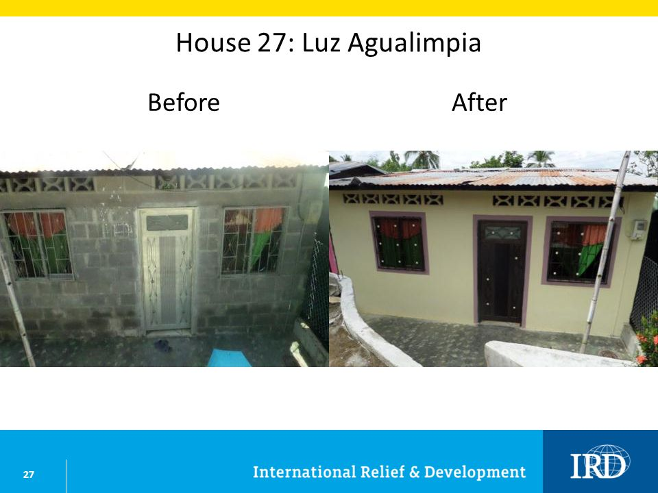 27 House 27: Luz Agualimpia BeforeAfter